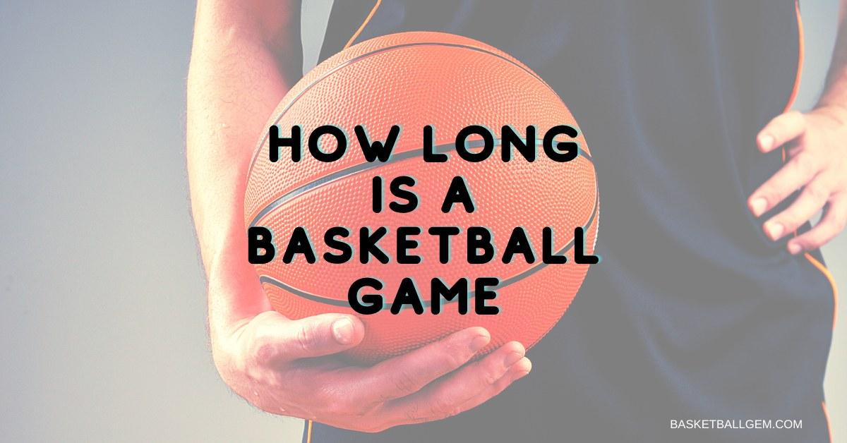 NBA NCAA WNBA Game Length