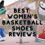 Best Women's Basketball Shoes Review [Top 10] Exclusive Buying Guide