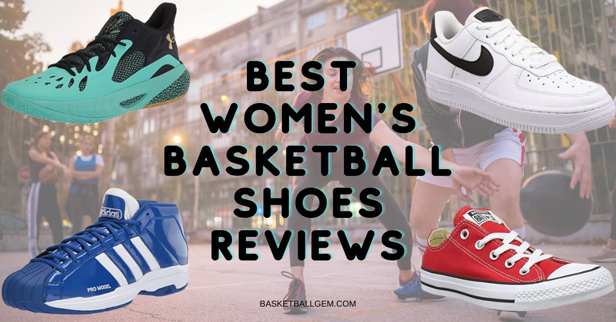 best basketball shoes for women's reviews