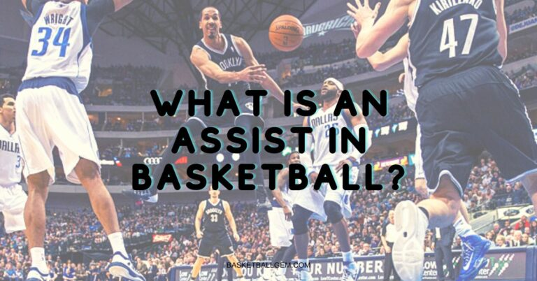 what is an assist in NBA NCAA