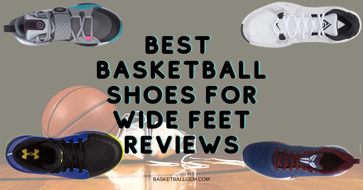 best wide feet basketball shoe